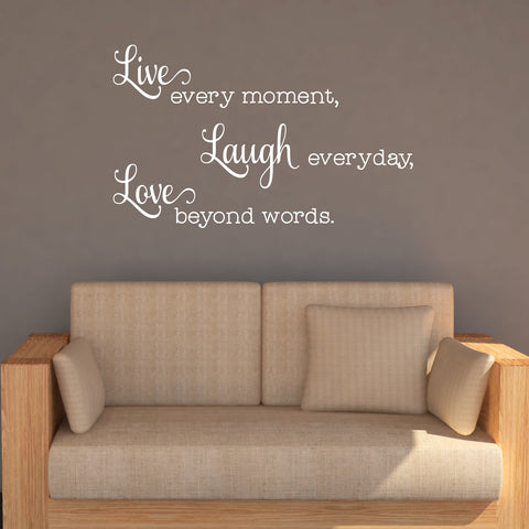 Live Every Moment Wall Decal - Create & Ship