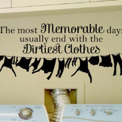 Memorable Day Dirty Clothes Wall Decal - Create & Ship