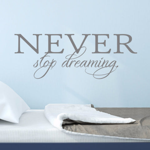Never Stop Dreaming Wall Decal - Create & Ship