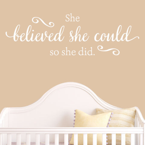 She Believed She Could Wall Decal - Create & Ship