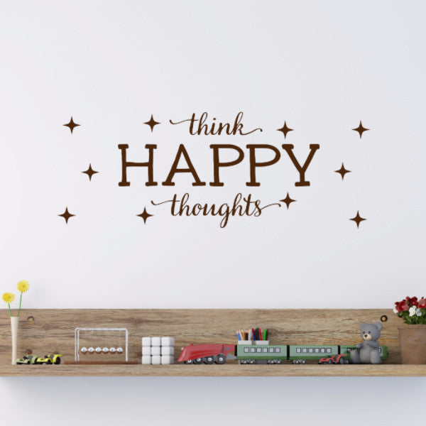 Think Happy Thoughts Wall Decal - Create & Ship