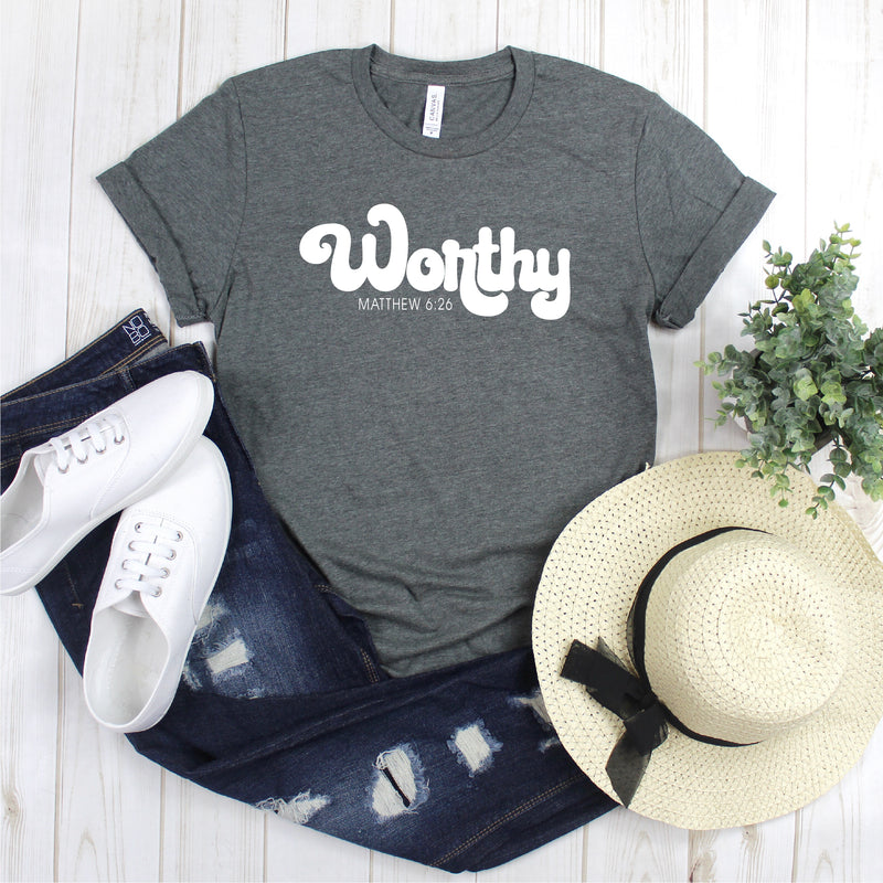 WORTHY MATTHEW 6:26 UNISEX SHIRT