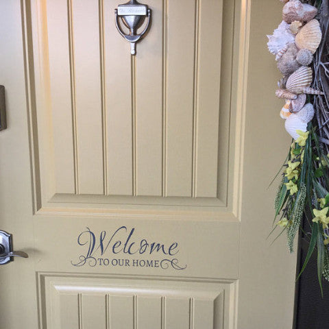 Welcome to Our Home Door Decal - Create & Ship