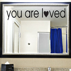 You Are Loved Wall Decal - Create & Ship