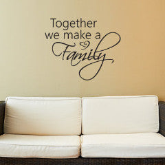 Together We Make a Family Wall Decal - Create & Ship