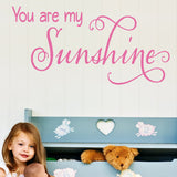 You Are My My Sunshine 2 Wall Decal - Create & Ship