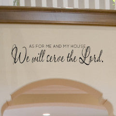 We Will Serve The Lord Bible Quote Wall Decal - Create & Ship