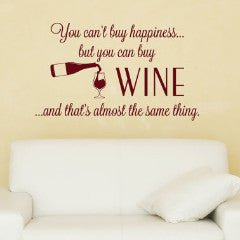 You Can't Buy Happiness Wall Decal - Create & Ship