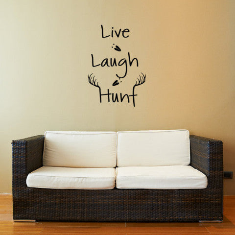 Live Laugh Hunt Wall Decal - Create & Ship