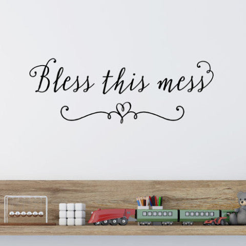 Bless This Mess Wall Decal - Create & Ship