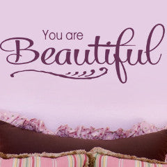 You Are Beautiful 2 Wall Decal - Create & Ship