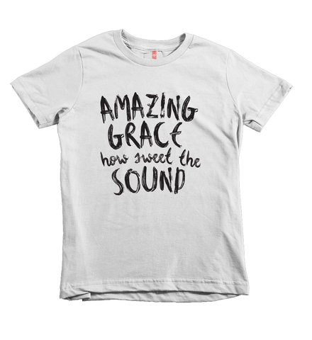"""Amazing Grace How Sweet The Sound"" Youth Unisex Fit Tee"