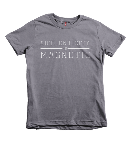"""Authenticity is Magnetic"" Unisex Fit Tee"