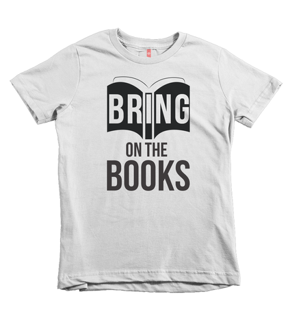 """Bring on the Books"" Unisex Fit Tees - The Talking Shirt"