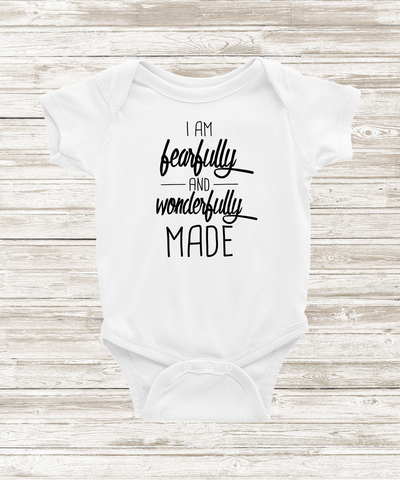 """I Am Fearfully and Wonderfully Made"" Bodysuit - The Talking Shirt"