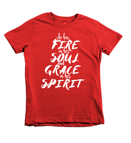 """She Has Fire In Her Soul"" Unisex Fit Tee"