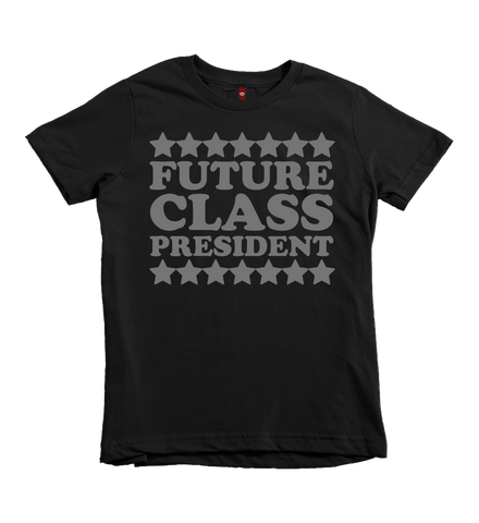 """Future Class President"" Unisex Fit Tee - The Talking Shirt"