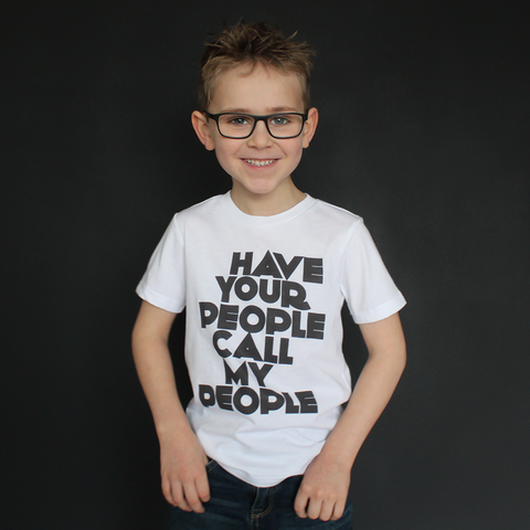 """Have Your People Call My People"" Unisex Fit Tee - The Talking Shirt"