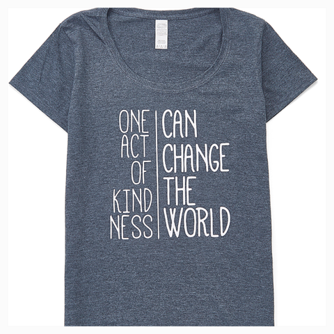 """One Act of Kindness Can Change the World"" Women's Scoop Neck Tee"