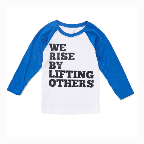 """We Rise By Lifting Others"" Youth Unisex Raglan"