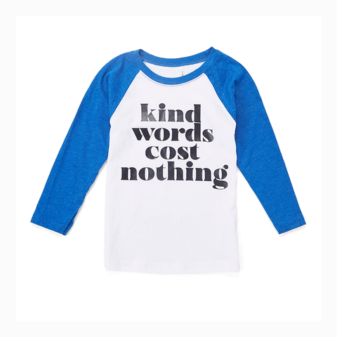 """Kind Words Cost Nothing"" Youth Raglan"