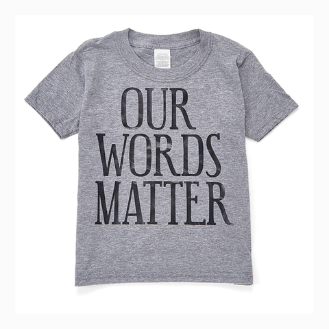 """Our Words Matter"" Youth Unisex Fit Tee"