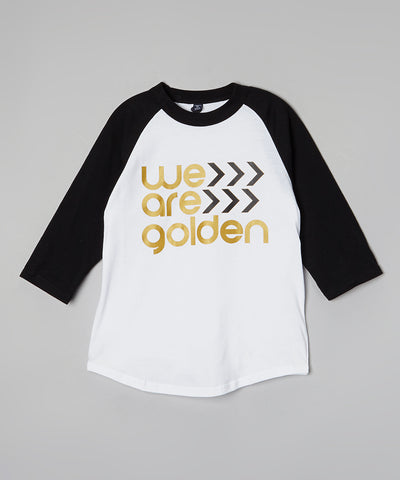"""We Are Golden"" Youth Raglan"
