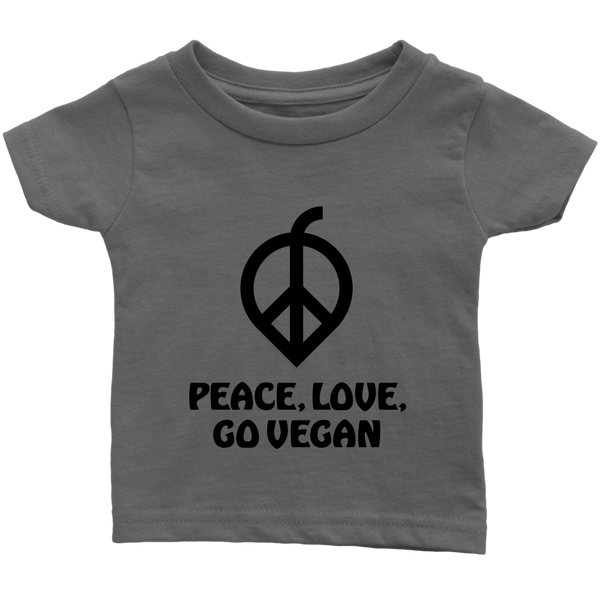 Peace, Love, Go Vegan Shirt (Infant) - Go Vegan Revolution