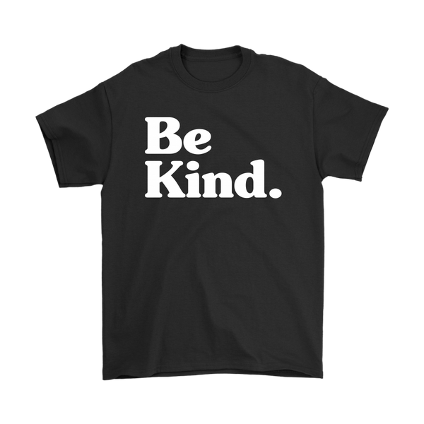 Be Kind Shirt (Mens)