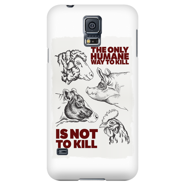 The Humane Way - Phone Case