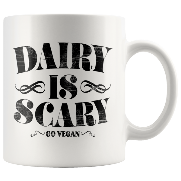 Dairy Is Scary - Go Vegan