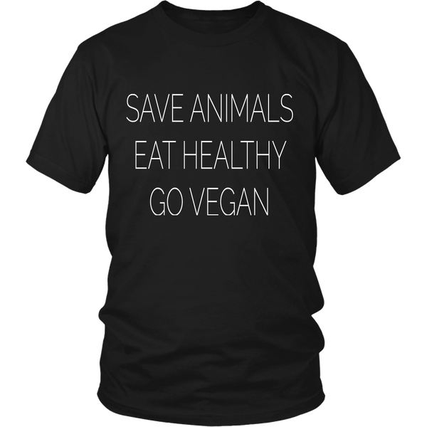 Save Animals, Eat Healthy - Shirt
