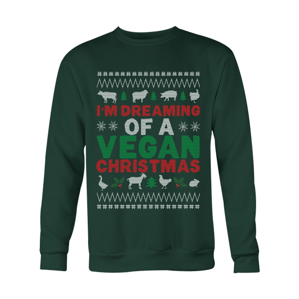 Dreaming of A Vegan Christmas - Hoodie or Sweatshirt
