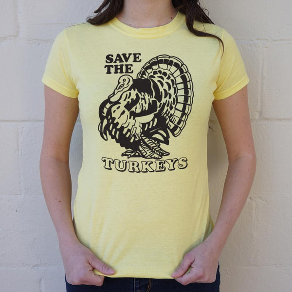 Save The Turkeys T-Shirt (Ladies)