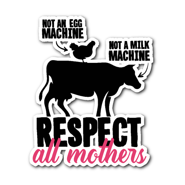 Stickers - Respect All Mothers - Stickers