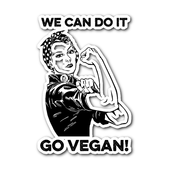 Stickers - We Can Do It, Go Vegan - Sticker
