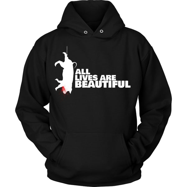 T-shirt - All Lives Are Beautiful- Hoodie