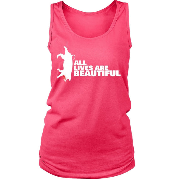 T-shirt - All Lives Are Beautiful- Tank