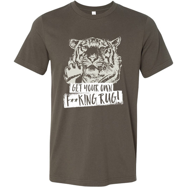 T-shirt - Get Your Own F**king Rug! - Mens Shirt
