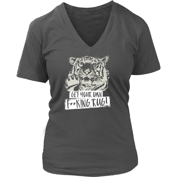 T-shirt - Get Your Own F**king Rug! - V-Neck