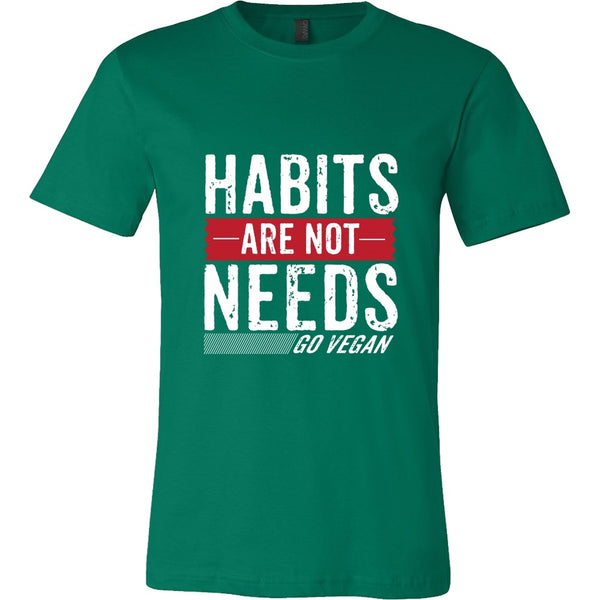 T-shirt - Habits Are Not Needs - Mens Shirt
