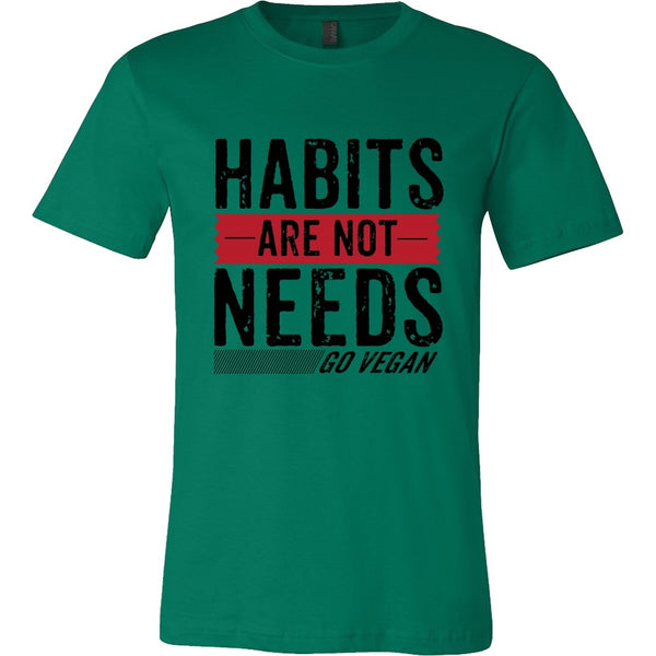 T-shirt - Habits Are Not Needs - Shirt(Black Print)