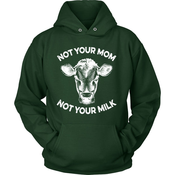 T-shirt - Not Your Mom, Not Your Milk - Hoodie (White Print)