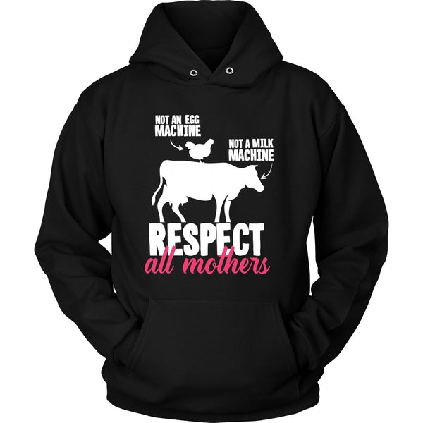 T-shirt - Respect All Mothers - Hoodie