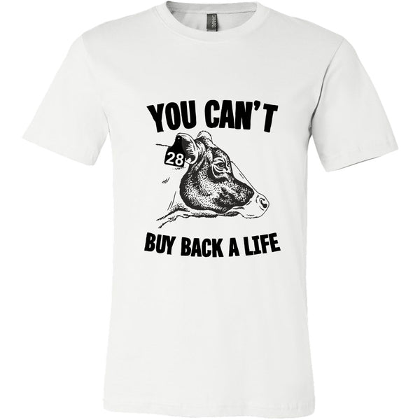T-shirt - You Can't Buy Back A Life - Mens Shirt