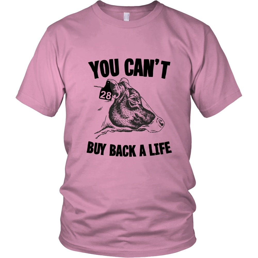 You can 39 t buy back a life shirt go vegan revolution for Where can i buy shirts