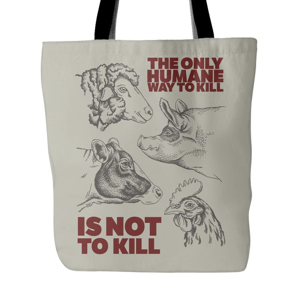 Tote Bags - The Humane Way - Tote Bag