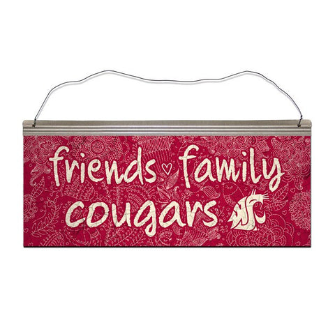 Friends, Family, Cougs Metal Sign