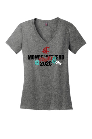 "Grey ""CANCELED"" Mom's Weekend V-Neck"