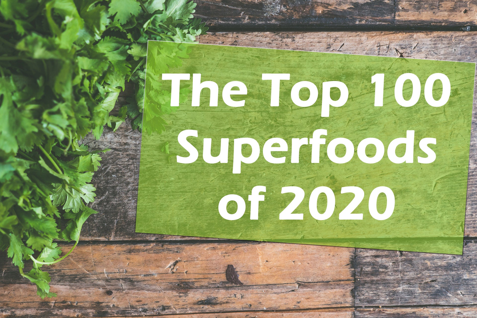 top 100 superfoods of 2020